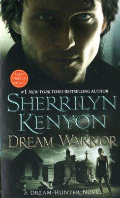 Dream Warrior by Sherrilyn Kenyon Paranormal Romance Fiction Novel Book 0312938837