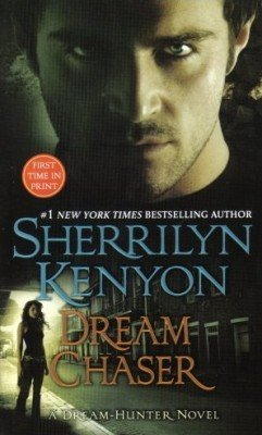 Dream Chaser by Sherrilyn Kenyon Paranormal Romance Fiction Novel Book 0312938829