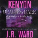 Dead After Dark Sherrilyn Kenyon J R Ward Susan Squires Dianna Love Book 0312947984