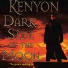 Dark Side of the Moon by Sherrilyn Kenyon Paranormal Romance 0312934343