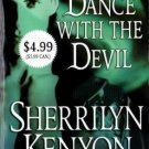Dance With The Devil by Sherrilyn Kenyon Paranormal Romance Novel Book 0312949383