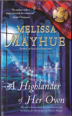 A Highlander Of Her Own by Melissa Mayhue Paranormal Romance Novel Book 1416572597