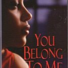 You Belong To Me by Patricia Sargeant Romance Fiction Novel Book 0758218761