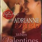 When Valentines Collide by Adrianne Byrd Romance Fiction Novel Book 0373860056