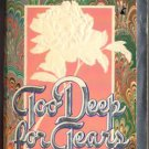 Too Deep For Tears by Kathryn Lynn Davis Romance Book Novel Fiction 067167269X