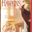 To Catch A Highlander by Karen Hawkins Romance Book Novel Fiction 141652505X