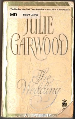 The Wedding by Julie Garwood Romance Novel Fiction Fantasy Book 0671871005