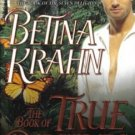The Book of True Desires by Betina Krahn Romance Novel Book 0515141704