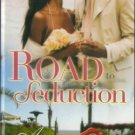 Road To Seduction by Ann Christopher Romance Novel Fiction Fantasy Book 0373861036