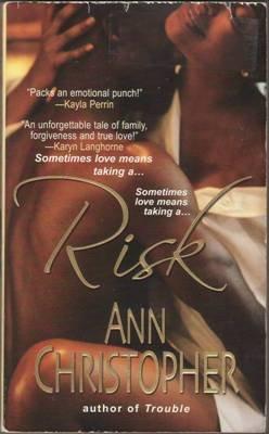 Risk by Ann Christopher Romance Book Contemporary Novel Fiction Fantasy 0758214340