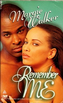 Remember Me by Margie Walker Romance Book Novel Fiction Fantasy 1583140328