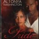 Pride And Consequence by AlTonya Washington Romance Book Fiction Novel 0373860420