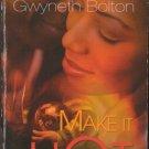 Make It Hot by Gwyneth Bolton Contemporary Kimani Romance Novel Fiction Book 0373860838