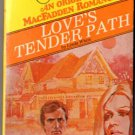Love's Tender Path by Linda White MacFadden Romance Book Novel Fiction 089772013X