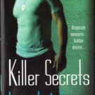 Killer Secrets by Lora Leigh Romance Book Fantasy Fiction Desire Novel 0312939949