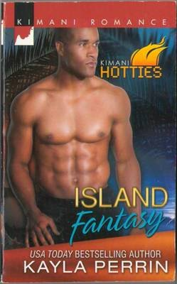 Island Fantasy by Kayla Perrin Romance Book Contemporary Fiction Novel 0373861486