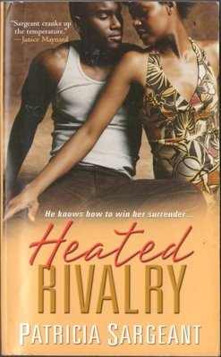 Heated Rivalry by Patricia Sargeant Romance Book Fiction Novel Fantasy 075823144X