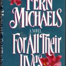 For All Their Lives by Fern Michaels Romance Fiction Hardcover Book 0345367758