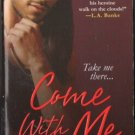 Come With Me by J. S. Hawley Fantasy Romance Book Novel Fiction 0758219350
