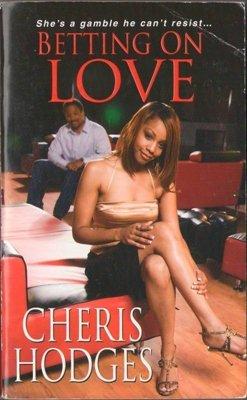 Betting On Love by Cheris Hodges Romance Book Novel Fiction Fantasy 0758231474