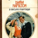 A Secure Marriage by Diana Hamilton Harlequin Presents Ex-Library Book 0373112483