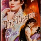 The Dream by Kit Gardner Historical Romance Ex-Library Book Novel 0373287380
