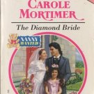 The Diamond Bride by Carole Mortimer Harlequin Presents Novel Book 0373119666