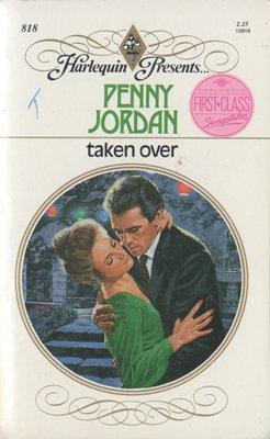 Taken Over by Penny Jordan Romance Harlequin Presents Novel Fiction Book 0373108184