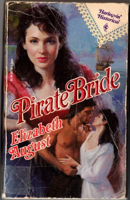Pirate Bride by Elizabeth August Harlequin Historical Ex-Library Book 0373287305
