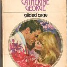 Glided Cage by Catherine George Harlequin Presents Ex-Library Book 0373106408