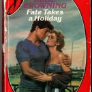 Fate Takes A Holiday by Dixie Browning Silhouette Desire Ex-Library 0373054033