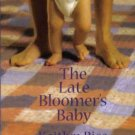 The Late Bloomer's Baby by Kaitlyn Rice Love American Romance Novel Book 0373750897