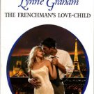 The Frenchman's Love-Child by Lynne Graham Harlequin Presents Novel Book 0373123558