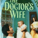 The Doctor's Wife by Cheryl St. John Fiction Historical Romance Novel Book 0373290810