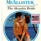 The Alexakis Bride by Anne McAllister Harlequin Presents Romance Book Novel 0373117698