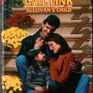 Sullivan's Child by Gail Link Silhouette Special Edition Romance Book 0373243251