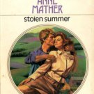 Stolen Summer by Anne Mather Harlequin Presents Romance Novel Book 0373108435