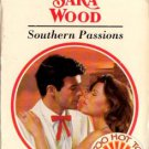 Southern Passions by Sara Wood Harlequin Presents Romance Novel Books 0373117159