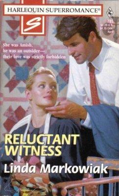 Reluctant Witness by Linda Markowiak Amish Harlequin SuperRomance Book 0373707851