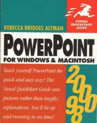PowerPoint For Windows & MacIntosh by Rebecca Bridges Altman Book 0201354411