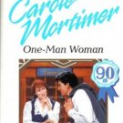 One-Man Woman by Carole Mortimer Harlequin Presents Romance Novel Book 0373118635