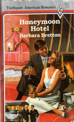 Honeymoon Hotel by Barbara Bretton American Romance Novel Book 0373162510