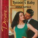 Having The Tycoon's Baby by Anna DePalo Silhouette Desire Novel Book Fiction 0373765304