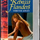 Forever Always by Rebecca Flanders American Romance Ex-Library Novel Book 037316517X