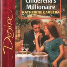 Cinderella's Millionaire by Katherine Garbera Silhouette Desire Book 0373765207
