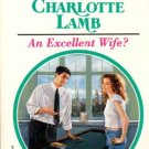 An Excellent Wife? by Charlotte Lamb Harlequin Presents Fiction Novel Book 0373119496