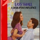 A Disruptive Influence Lass Small Silhouette Desire Ex-Library Novel Book 037305775X