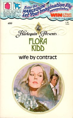 Wife by contract by Flora Kidd Harlequin Presents Romance Book Novel 0373104006