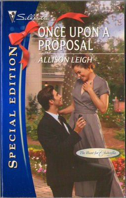 Once Upon A Proposal by Allison Leigh Silhouette Special Edition 0373655606 Book