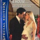It Started With A House... by Helen R. Myers Silhouette Special Edition 0373655525